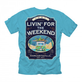 LIVING FOR THE WEEKEND TSHIRT